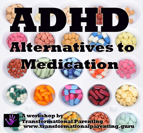 ADHD: Alternatives to Medication workshop for parents.